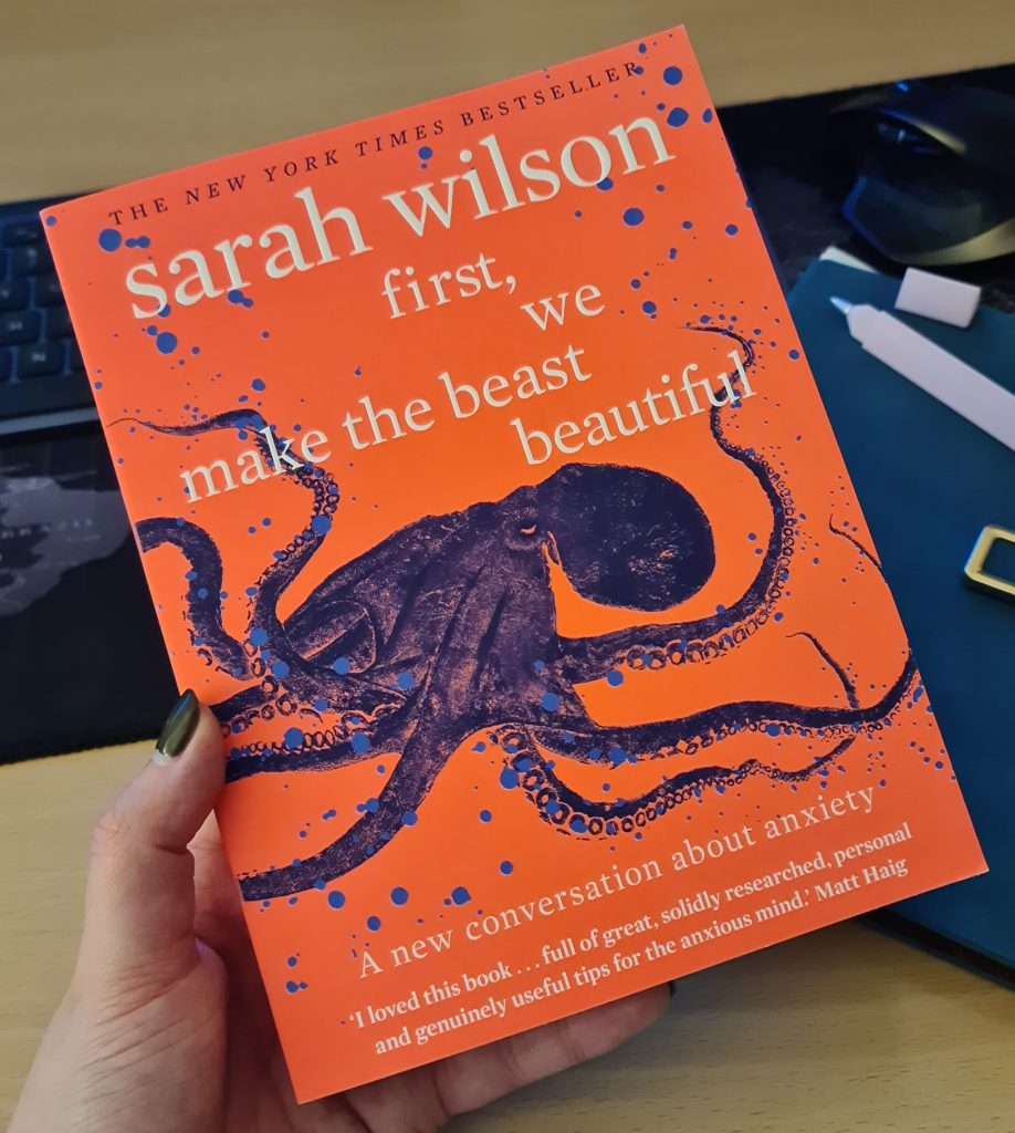 Being Your Own Guide - honest reviews of self-help resources: First, We Make The Beast Beautiful by Sarah Wilson 1